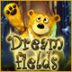 Play Dreamfields game