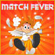 Match Fever Game